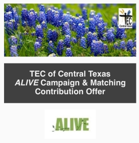 TEC of Central TX - ALIVE Campaign - January 2018